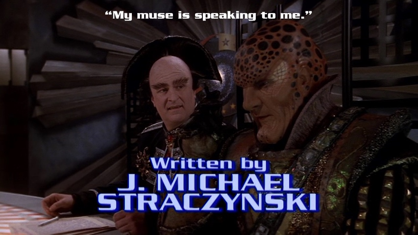G'Kar tells Londo his muse is speaking to him as JMS's writer credit appears.